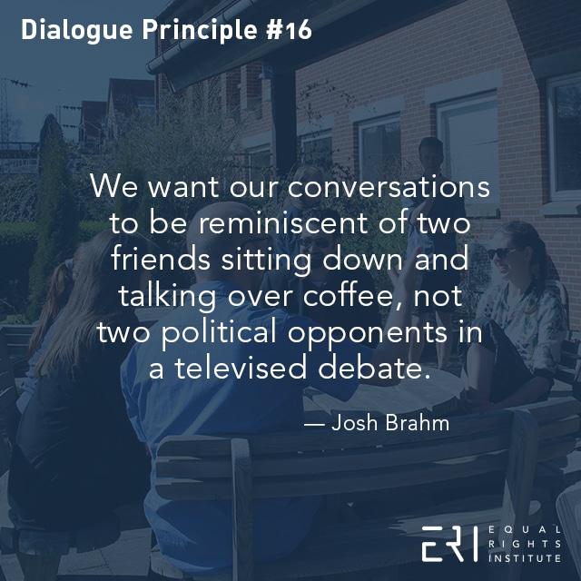 ERI-Dialogue-Principle #16