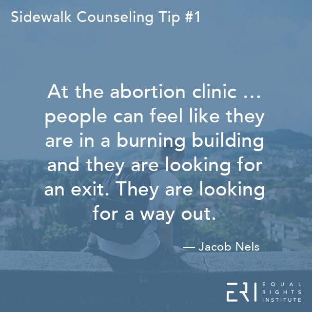 Sidewalk Counseling Tip number 1
