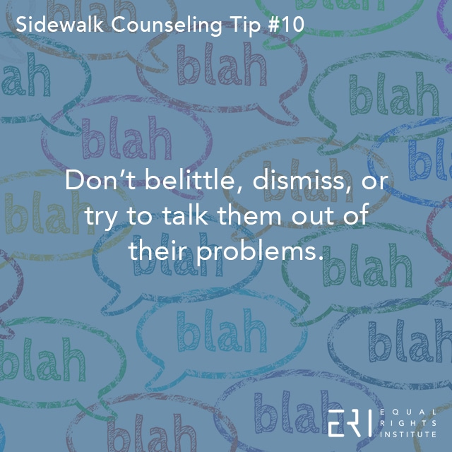 Sidewalk Counseling Tip number 10