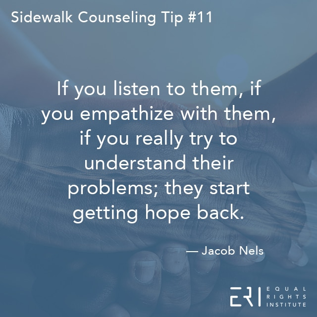 Sidewalk Counseling Tip number 11