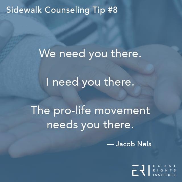 Sidewalk Counseling Tip number 8