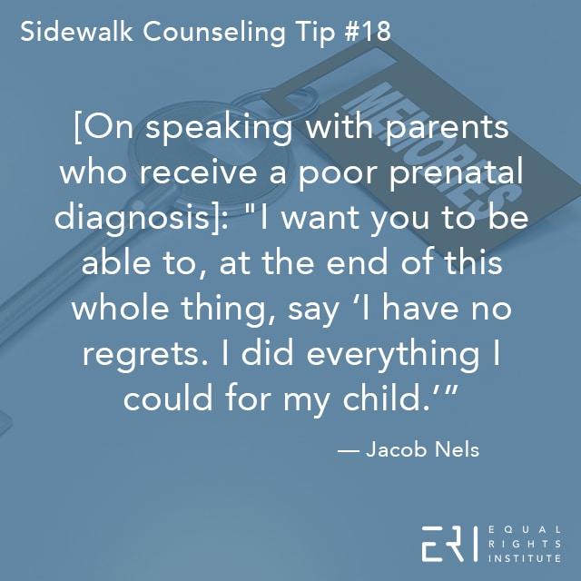 Sidewalk Counseling Tip number 18